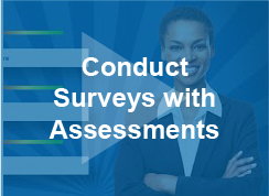 Conduct Surveys with Assessments - video - thumb