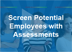 Screen Potential Employees with Assessments - video - thumb