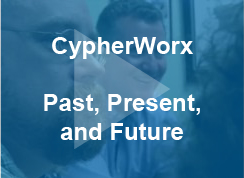 CypherWorx: Past, Present, and Future - video - thumb