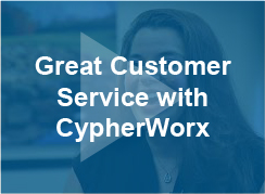 Great Customer Service with CypherWorx - video - thumb