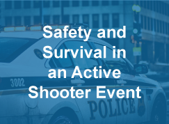 Thumbnail to a course sample titled Safety and Survival in an Active Shooter Event