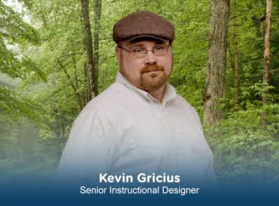 Kevin Gricius | Senior Instructional Designer