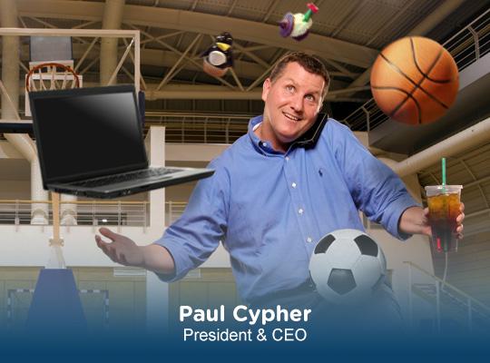 Paul Cypher   President & CEO