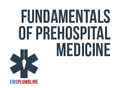 Fundamentals of Prehospital Medicine