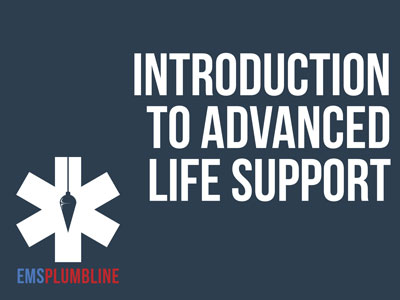 Introduction to Advanced Life Support