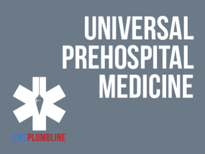 Universal Prehospital Medicine